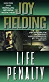 Fielding, Joy: Life Penalty