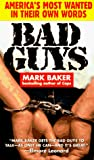 Baker, Mark: Bad Guys