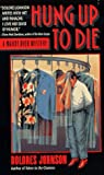 Johnson, Dolores: Hung up to Die