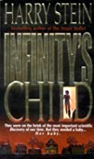 Infinity's Child by Harry Stein