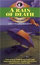 A Rain Of Death by John Logue