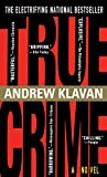 Klavan, Andrew: True Crime
