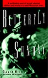 Hill, David: Butterfly Sunday