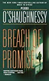 O'Shaughnessy, Perri: Breach of Promise: Library Edition