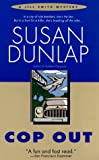 Dunlap, Susan: Cop Out