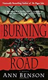 Benson, Ann: The Burning Road