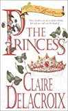 Delacroix, Claire: The Princess No. 1 : The Bride Quest