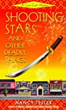 Tesler, Nancy: Shooting Stars and Other Deadly Things