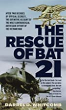 The Rescue of Bat 21 by Darrel Whitcomb