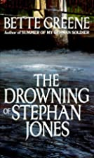 The Drowning of Stephan Jones by Bette…