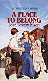 Nixon, Joan Lowery: A Place to Belong