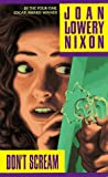 Nixon, Joan Lowery: Don't Scream