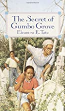 The Secret of Gumbo Grove by Eleanora Tate