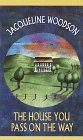 Woodson, Jacqueline: The House You Pass on the Way (Laurel-Leaf Books)