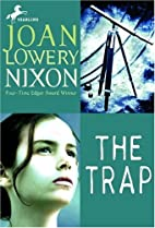 The Trap by Joan Lowery Nixon