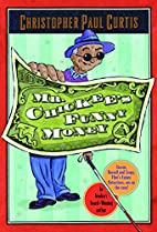 Mr. Chickee's Funny Money by Christopher…