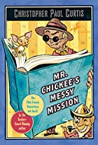 Mr. Chickee's Messy Mission by Christopher…