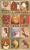 Johnson, Angela: Gone from Home