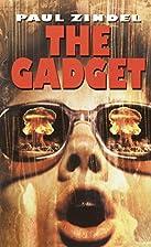 The Gadget by Paul Zindel