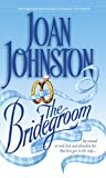 Johnston, Joan: The Bridegroom