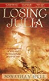 Hull, Jonathan: Losing Julia