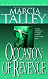 Marcia Talley: Occasion Of Revenge