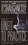 Perri; Perri O'Shaughnessy O'Shaughnessy: Unfit To Practice