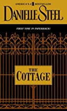 The Cottage: A Novel by Danielle Steel