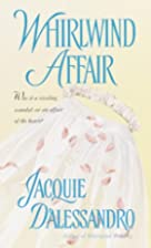Whirlwind Affair by Jacquie D'Alessandro