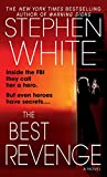 White, Stephen: The Best Revenge