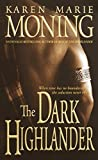 Moning, Karen Marie: The Dark Highlander: Library Edition