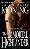 Moning, Karen Marie: The Immortal Highlander: Library Edition