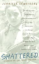 Shattered: Stories of Children and War by…