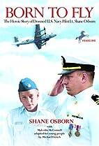 Born to Fly by Shane Osborn
