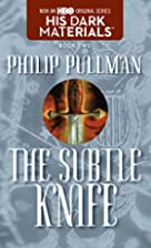The Subtle Knife (His Dark Materials, Book…