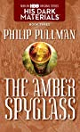 The Amber Spyglass (His Dark Materials, Book 3) - Philip Pullman