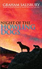 Night of the Howling Dogs by Graham…