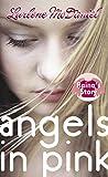 McDaniel, Lurlene: Angels in Pink: Raina's Story