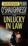 O'Shaughnessy, Perri: Unlucky in Law
