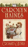 Haines, Carolyn: Crossed Bones