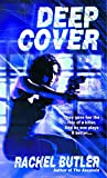 BUTLER, RACHEL: Deep Cover