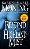 Moning, Karen Marie: Beyond the Highland Mist