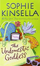 The Undomestic Goddess by Sophie Kinsella