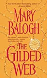 Balogh, Mary: The Gilded Web