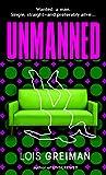 Greiman, Lois: Unmanned