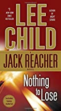 Nothing to Lose (Jack Reacher, No. 12) by…