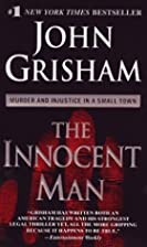 The Innocent Man: Murder and Injustice in a…