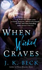 When Wicked Craves (Shadowkeepers#3) by J.K.…
