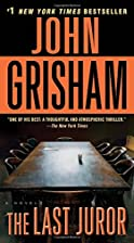 The Last Juror: A Novel by John Grisham