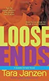 Janzen, Tara: Loose Ends: A Steele Street Novel